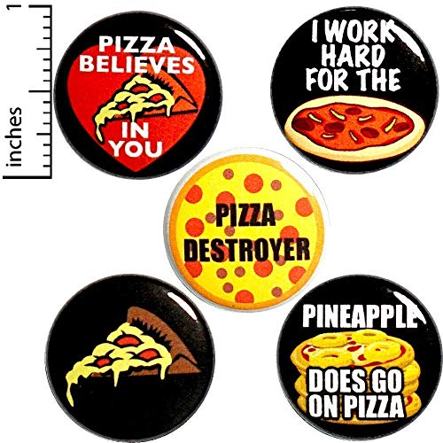 Pizza Buttons Lapel Pins for Backpacks or Jackets Funny Food Humor Pineapple Does Go On Pizza 1 Inch P21-4