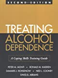 Treating Alcohol Dependence: A Coping Skills Training Guide