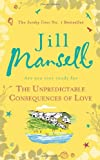 """""""The Unpredictable Consequences of Love"""" av Jill Mansell"""