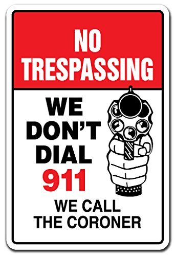sign we dont dial 911 - 1