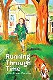 Running Through Time, Lillian Fraser Douville, 1483623076