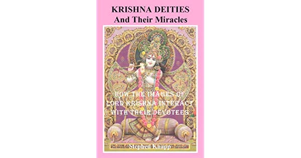 Krishna Deities and Their Miracles: How the Images of Lord Krishna Interact with Their Devotees (English Edition) - eBooks em Inglês na Amazon.com.br