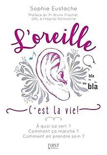 L'oreille : c'est la vie !