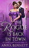 The Rogue Is Back in Town: A Wayward Wallflowers Novel (The Wayward Wallflowers) by  Anna Bennett in stock, buy online here
