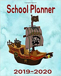 Pirates Schedule July 2020 School Planner 2019 2020: Ahoy Pirate Lovers   12 Month School