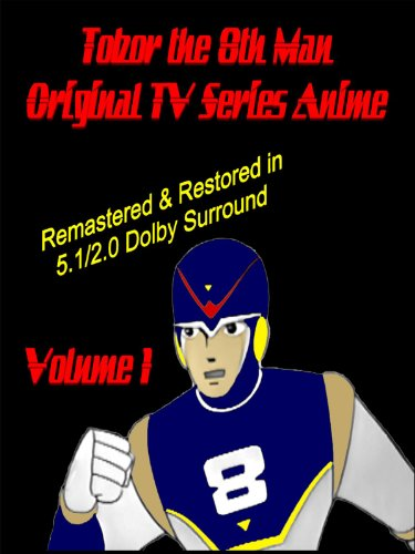 Tobor the 8th Man Original TV Series Anime Vol. 1 [Remastered & Restored] by
