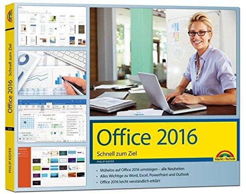 Office 2016 Schnell zum Ziel: Word, Excel, Outlook - Auf einen Blick alles erklärt