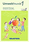 Umweltfreunde - Thüringen - Ausgabe 2016: 1. Schuljahr - Arbeitsheft: Mit Wegweiser Arbeitstechniken