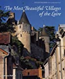 The Most Beautiful Villages of the Loire by Hugh Palmer (5-Nov-2001) Hardcover