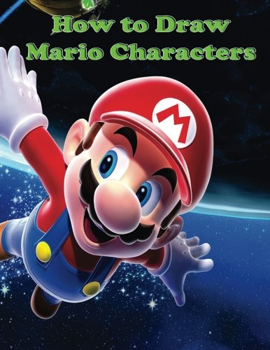 How To Draw Mario Characters How To Draw Super Mario Publisher