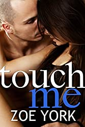 Touch Me: New Adult Rock Star Romance (Toronto Rock Stars, Ember and Gage Book 2) (English Edition)