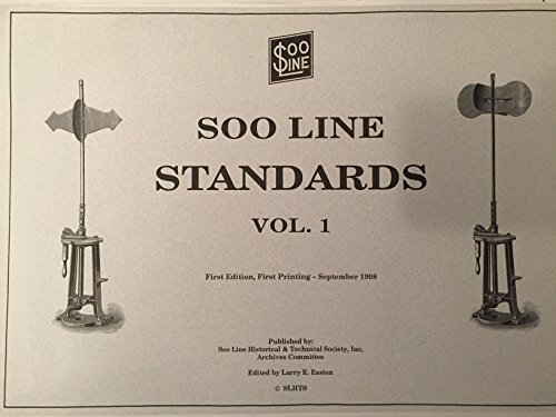 Soo Line Standards Volume 1