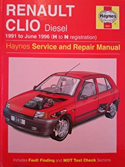 renault clio diesel service and repair manual haynes service and rh amazon co uk renault clio mk3 haynes manual free Renault Clio MK1 Rally