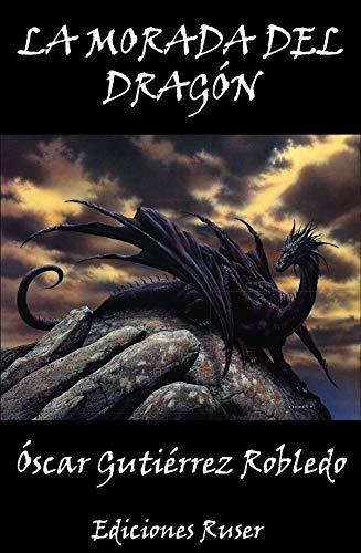 La morada del dragón