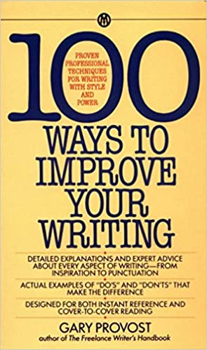 Amazon com: 100 Ways to Improve Your Writing: Proven
