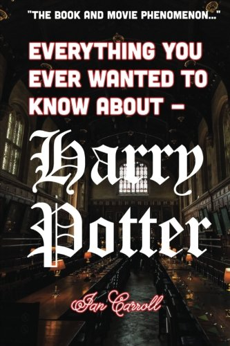 Download Everything You Ever Wanted to Know About - Harry Potter pdf
