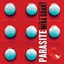Parasite Audiobook by Mira Grant Narrated by Christine Lakin