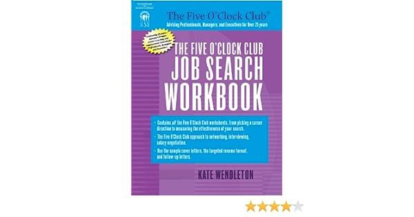 Amazon.com: The Five O'Clock Club Job Search Workbook ...