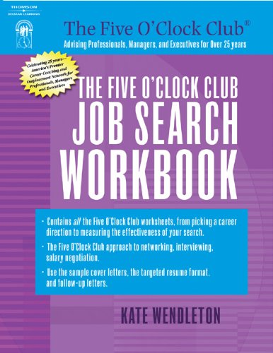 The Five O'Clock Club Job Search Workbook