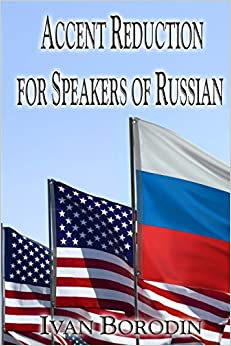 Accent Reduction for Speakers of Russian