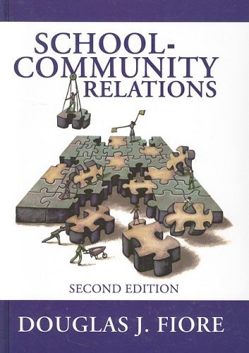 By Douglas J. Fiore - School-Community Relations: 2nd (second) Edition