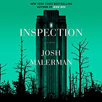 Inspection by Josh Malerman science fiction and fantasy book and audiobook reviews