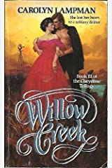 Willow Creek (Cheyenne Trilogy, Book III) by Carolyn Lampman (1994-08-03) Paperback