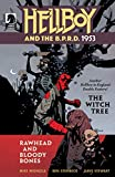 Download Hellboy and the B.P.R.D.: 1953 #2: The Witch Tree & Rawhead and Bloody Bones in PDF ePUB Free Online