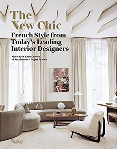 PDF Gratis New Chic, The: French Style From Today's Leading Designers: French Style From Today's Leading Interior Designers