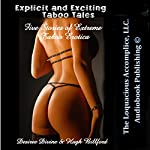 Explicit and Exciting Taboo Tales: Five Stories of Extreme Taboo Erotica | Desiree Divine,Hugh Billford