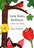 Little Robin Redbreast, Mother Goose, 1558585516