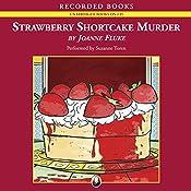 Strawberry Shortcake Murder   Joanne Fluke