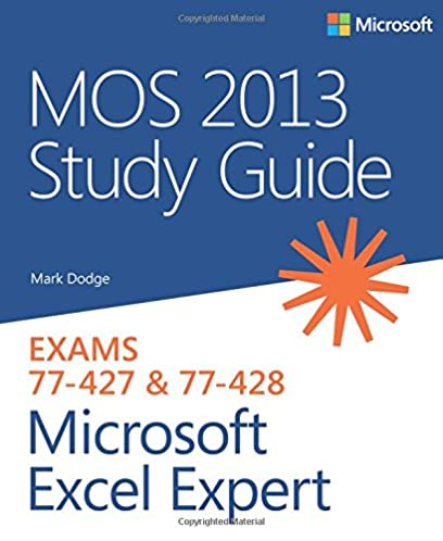 mos 2013 study guide for microsoft excel expert mos study guide rh amazon com Microsoft Excel 2007 Excel 2003