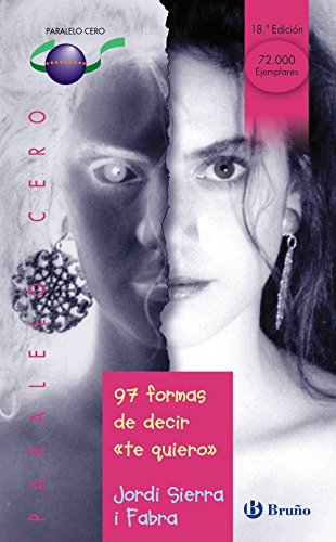 97 formas de decir te quiero 33 (Castellano - JUVENIL - PARALELO CERO)