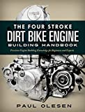 Search : The Four Stroke Dirt Bike Engine Building Handbook