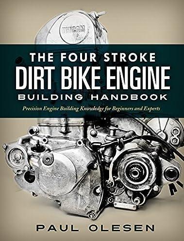 519d9BhSE9L._SX379_BO1204203200_ the four stroke dirt bike engine building handbook paul olesen