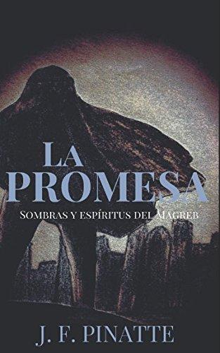 LA PROMESA: Sombras y Espritus del Magreb (Spanish Edition)
