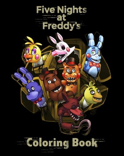 Five Nights at Freddy's: Coloring Book for Kids & Adults (high-quality Illustrations)