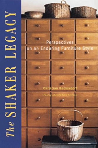 (The Shaker Legacy: Perspectives on an Enduring Furniture Style)