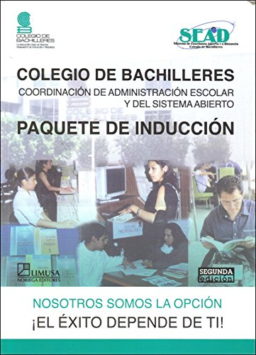 Paquete De Induccion/ Induction Package (Colegio De Bachilleres) (Spanish Edition)