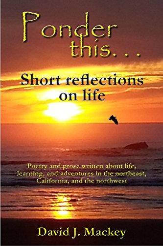 Ponder this...: Short reflections on life