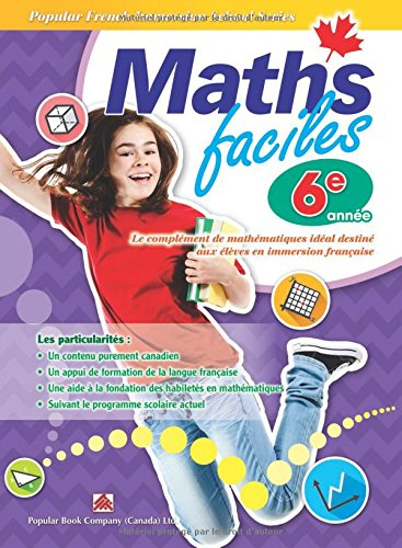 Popular French Immersion School Series: Maths faciles Grade 6