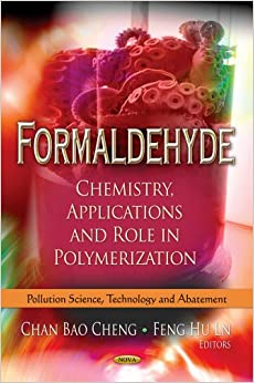 FORMALDEHYDE CHEMISTRY APPLIC. (Pollution Science, Technology and Abatement)