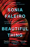 Front cover for the book Beautiful Thing: Inside the Secret World of Bombay's Dance Bars by Sonia Faleiro