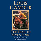 The Trail to Seven Pines: A Hopalong Cassidy Novel, Book 2 | Louis L'Amour