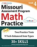 Missouri Assessment Program Test Prep: 4th Grade Math Practice Workbook and Full-length Online Assessments: MAP Study Guide