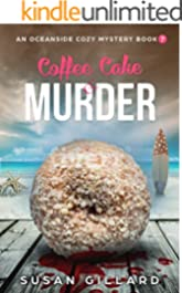 Coffee Cake & Murder: An Oceanside Cozy Mystery - Book 7