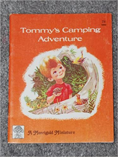 Tommy's Camping Adventure (Merrigold Miniature)
