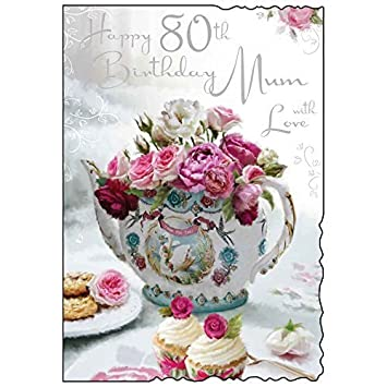 Happy 80th Birthday Mum Greeting Card