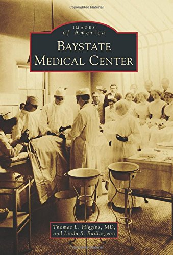 Baystate Medical Center (Images of America)